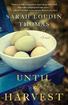Until the Harvest: Sarah Loudin Thomas: 9780764212260: Amazon.com: Books