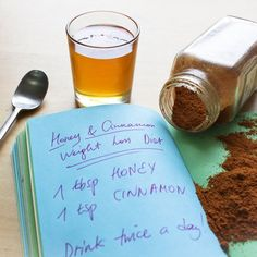1 tsp honey, 1/2 tsp cinnamon, 1 cup water - once before bed, once before breakfast Add boiling water to cinnamon and let steep. Once cooled, stir in honey.