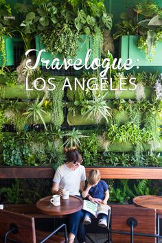 Travelogue: Los Angeles (Part Two)—pictured, the green wall at Verve Coffee Roasters