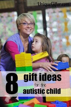 Eight Gift Ideas For The Autistic Child