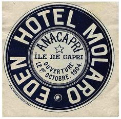 Vintage Graphic Design Once New Vintage Typography - Capri - Hotel Molaro by Luggage Labels - Vintage Italian Posters, Vintage Travel Posters, Vintage Graphic Design, Graphic Design Posters, Vintage Typography, Typography Logo, Luggage Labels, Luggage Stickers, Vintage Hotels