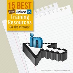 The 15 Best Free #LinkedIn #Training Resources on The Internet http://topdogsocialmedia.com/linkedin-training-resources/