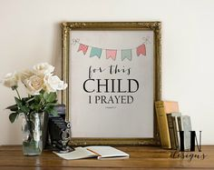 Instant 'for this Child I prayed' 1 Samuel by mylovenotedesigns