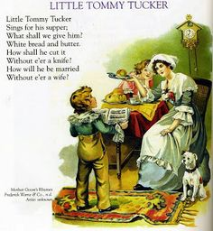 There is a nursery rhyme about a little English lad that goes: Little Tommy Tucker, Sings for his supper. Nursery Poem, Nursery Rhymes Lyrics, Old Nursery Rhymes, Poetry For Kids, Pomes, Kids Poems, Preschool Songs, Rhymes For Kids, Poetry Books