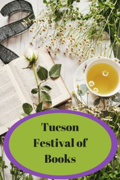 Tucson Festival of Books Bright Spots and Broad Stokes University Of Arizona Campus, Books 2018, Tucson, Mystery, Bright, Blog, Blogging