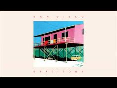 San Cisco - 'Jealousy' from the album GRACETOWN - YouTube
