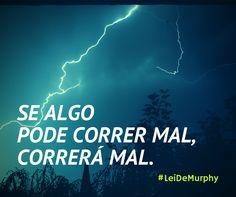«Se algo pode correr mal, correrá mal.» #LeiDeMurphy