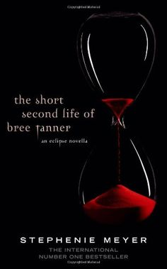 The Short Second Life of Bree Tanner, Stephanie Meyer.