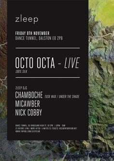 Zleep feat. Octa Octa | Dance Tunnel | London | https://beatguide.me/london/event/dance-tunnel-zleep-octo-octa-live-20131108