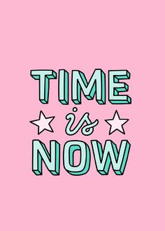 """Monday Mantra: """"Time Is Now"""" (Josefin Dahlberg) Cute Quotes, Happy Quotes, Positive Quotes, Photo Wall Collage, Picture Wall, Aesthetic Iphone Wallpaper, Aesthetic Wallpapers, Vintage Wallpaper, Photo Deco"""