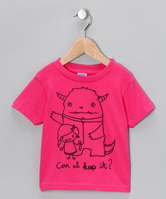 Take a look at this Hot Pink 'Keep It' Tee - Toddler & Girls by Rainbow Swirlz on #zulily today!