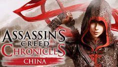 Assassin's Creed Chronicles China : Conferindo o Game