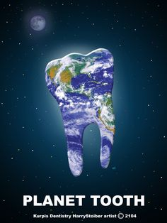 Planet Tooth