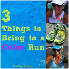 3 Things to Bring to a Color Run: via Run Wifey Run