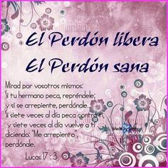 LUCAS 17.3 Christian Prayers, Christian Quotes, Biblical Verses, Bible Verses, Lucas 17, Bible Guide, Spanish Prayers, Biblia Online, Bible Text