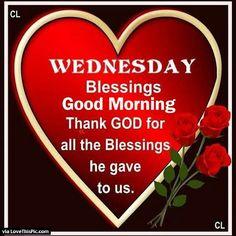 Wednesday Blessings Good Morning Thank God