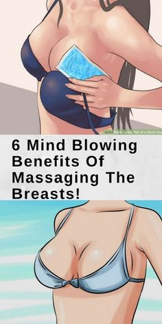 6 Mind Blowing Benefits Of Massaging The Breasts! #6MindBlowingBenefitsOfMassagingTheBreasts!