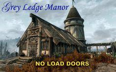 Grey Ledge Manor - No Load Doors