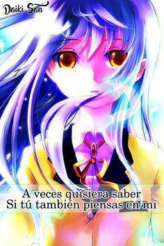Daiki San Frases Anime A veces quisiera saber...