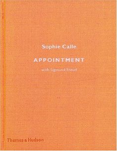 'Appointment with Sigmund Freud' by Sophie Calle
