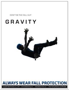 This safety poster pays homage to the film Gravity; always wear fall protection!