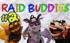 Raid Buddies Episode 2: The Scheme