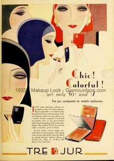 Tre-Jur-makeup-1929. Gallery – Makeup Adverts of the 1920′s. Smokey Eyes done RIGHT
