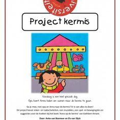 Project-kermis Ga je mee, met opa en Anna naar de kermis? Er is van alles te doen! Dit project bevat reken- en taalactiviteiten, een muziekles, een spel- en bewegingsles en suggesties voor de hoeken bij het boek 'Anna op de kermis' van Kathleen Amant.
