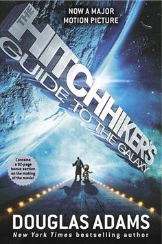 The Hitchhiker's Guide to the Galaxy by Douglas Adams- makes me laugh-BLC-haven't read the books yet but the movie is OMG so funny!  A go to movie when down!