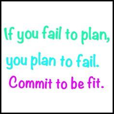 If you fail to plan, you plan to fail.