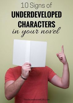 10 Signs of Underdeveloped Characters in Your Novel Writer Tips, Book Writing Tips, Writing Process, Writing Quotes, Writing Resources, Writing Help, Writing Skills, Writing Ideas, Once Upon A Tome