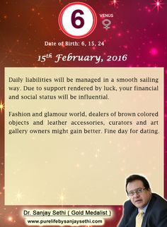 #Numerology predictions for 15th February'16 by Dr.Sanjay Sethi-Gold Medalist and World's No.1 #AstroNumerologist.