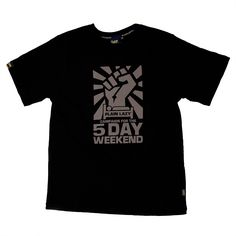 5 DAY WEEKEND T SHIRT No description http://www.MightGet.com/january-2017-11/5-day-weekend-t-shirt.asp