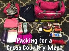 Packing for a Cross Country/Track Meet – Be Happy and Run