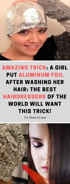 Amazing TRICK: A Girl Put Aluminum Foil After Washing Her Hair: The Best Hairdressers Of The World Will Want This Trick! Hey, ladies, how are you today? Well, unfortunately, many women around the world are experiencing a lot of problems with their hair! Healthy Lifestyle Motivation, Healthy Lifestyle Tips, Natural Health Tips, Natural Skin Care, Natural Hair, Natural Beauty, Best Hairdresser, Beauty Hacks For Teens, Coconut Oil Hair Mask