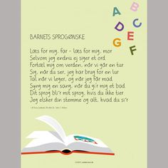 Bestil Barnets sprogønske som plakat her Poetry For Kids, Wise Quotes, Creative Kids, Learn To Read, Kids And Parenting, Cool Kids, Quote Of The Day, Literacy, Verses