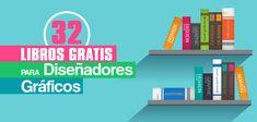 32 Libros de diseño Gráfico para Descargar Gratis en Formato PDF