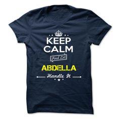 (Tshirt Awesome Order) ABDELLA Shirts of week Hoodies Tees Shirts