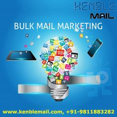 Email Marketing and Best Bulk Email Marketing Service Provider - Kenble Mail, For Enquiry: +91-9811883282, +91-011-47595576