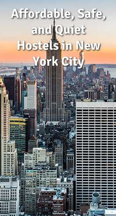 Affordable, Safe, and Quiet Hostels in New York City: New York City (NYC) is probably one of the most famous cities in the United States.…