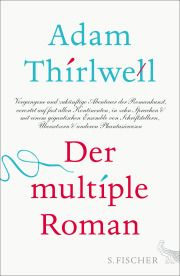 Der multiple Roman von Adam Thirwell