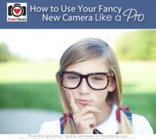 Thumbnail image for How To Use Your Fancy New Camera Like A Pro
