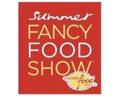 New York Getting Its Own 'Taste NY Pavilion' at the Summer Fancy Food Show