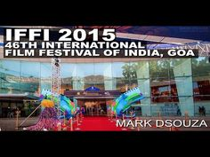 nice IFFI 2015 International Film Festival IFFI Goa