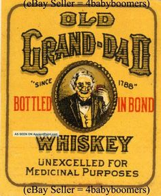 vintage whiskey labels | Vintage Old Grand Dad Small Prohibition Medicinal Medicine Whiskey ...