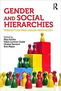 Gender and Social Hierarchies: Perspectives from Social Psychology