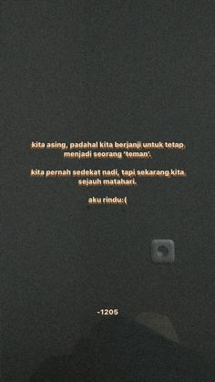 Quotes Rindu, Self Quotes, Mood Quotes, Poetry Quotes, Daily Quotes, Life Quotes, Relationship Goals Text, Quotes Galau, Reminder Quotes