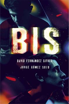 Buy Bis by David Fernández Sifres, Jorge Gómez Soto and Read this Book on Kobo's Free Apps. Discover Kobo's Vast Collection of Ebooks and Audiobooks Today - Over 4 Million Titles! Jorge Gomez, Cgi, Juan Fernandez, David, Audiobooks, This Book, Ebooks, Reading, Blog