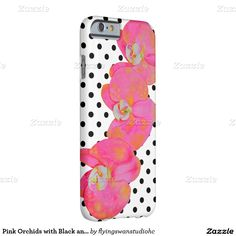Origianal watercolor paindting by H Cooper  - customize your case with your name. Pink Orchids with Black and white polka dots Barely There iPhone 6 Case -