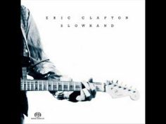 Eric Clapton - Slowhand [Full Album] 1977